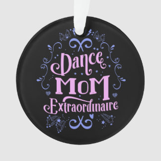 Dance Mom Extraordinaire - Pink and Purple Ornament