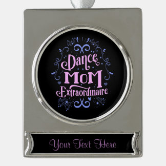 Dance Mom Extraordinaire - Pink and Purple Silver Plated Banner Ornament