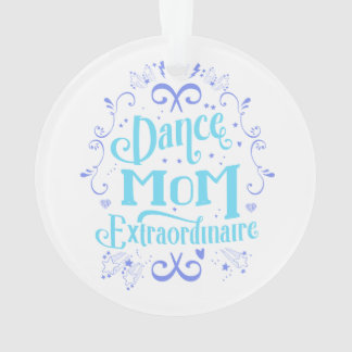Dance Mom Extraordinaire - Purple and Blue Ornament