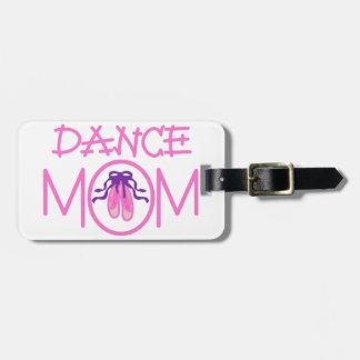 Dance Mom Bag Tag