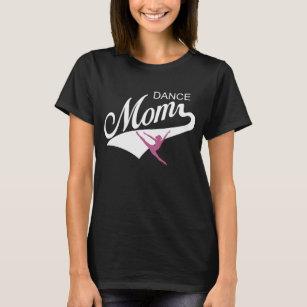 b5c67a1d7793 Dance Mom T-Shirts - T-Shirt Design   Printing