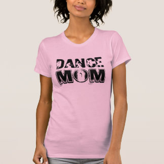 Dance Mom with Grunge Font and Dancers T-Shirt