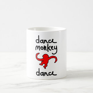 dance monkey dance coffee mug