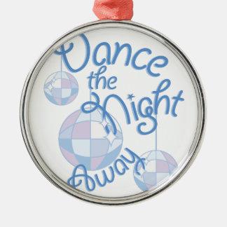 Dance Night Away Metal Ornament