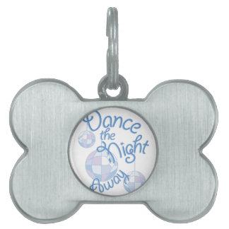 Dance Night Away Pet Name Tag
