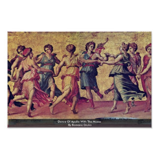 Dance Of Apollo With The Muses By Romano Giulio Poster