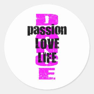 Dance Passion Love Life Classic Round Sticker