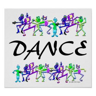 Dance~ Posters