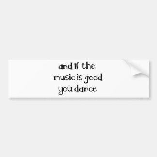 Dance quote car bumper sticker