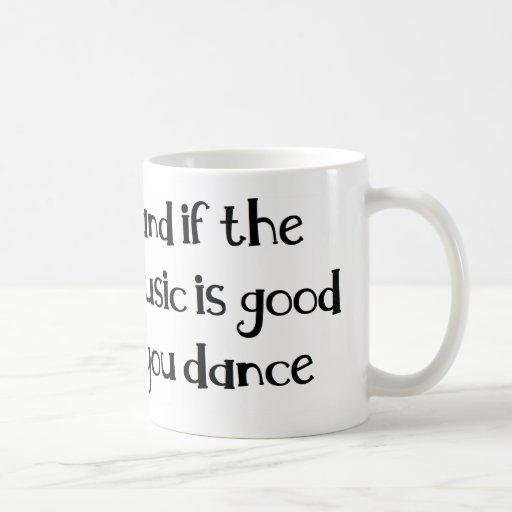 Dance quote coffee mug
