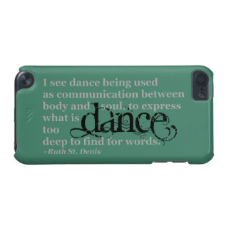 Dance Quote iPod Touch 5G Cover