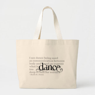 Dance Quote Large Tote Bag
