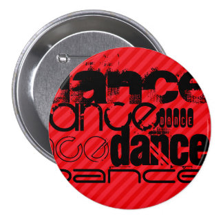 Dance; Scarlet Red Stripes 3 Inch Round Button