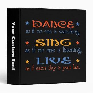Dance Sing Live 3 Ring Binder