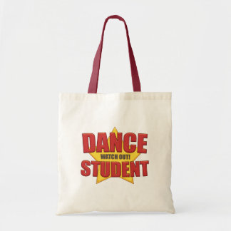 Dance Student ...Watch Out! Canvas Bag