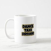 Dance Taxi Driver Mom Dad square Coffee Mug