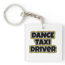Dance Taxi Driver Mom Dad square Keychain