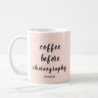 Dance Teacher Choreography Personalized Coffee Mug