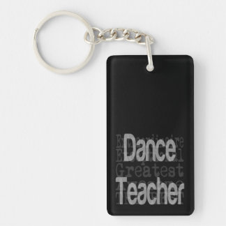 Dance Teacher Extraordinaire Keychain
