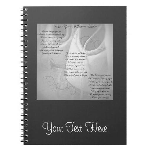 Dance Teacher Poem Spiral Notebook