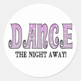 Dance The Night Away Round Stickers
