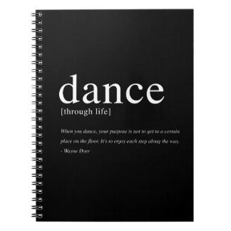 Dance Through Life, Inspirational Quote Notebook