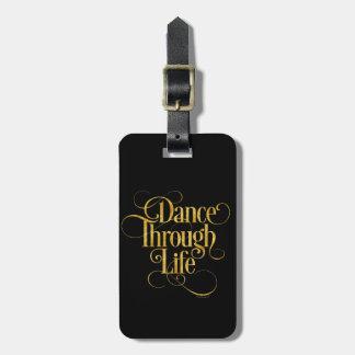 Dance Through Life Luggage Tag