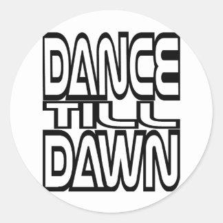 Dance Till Dawn Classic Round Sticker