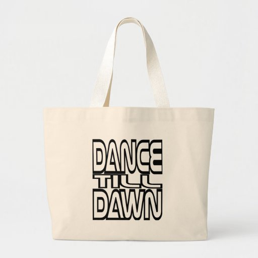 Dance Till Dawn Jumbo Tote Bag