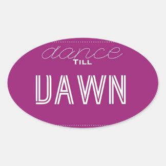 Dance Till Dawn Oval Sticker