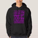 Dance Till Dawn Sweatshirt