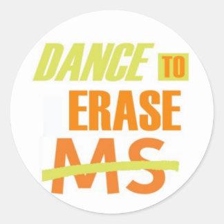 Dance To Erase MS Classic Round Sticker