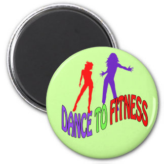 Dance to Fitness 2 Inch Round Magnet