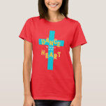 Dance to the Beat of His Heart Christian T-Shirt