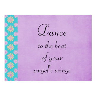 Dance to the Beat of Your Angels Wings Postcard