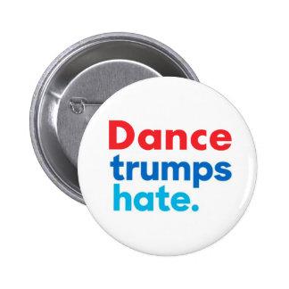 "Dance Trumps Hate button 2.25"""