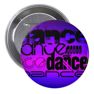 Dance; Vibrant Violet Blue and Magenta 3 Inch Round Button