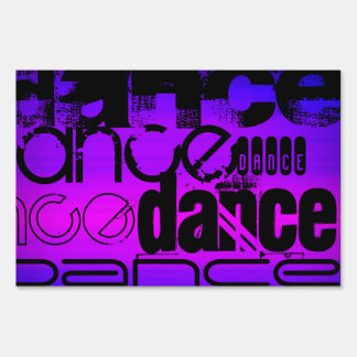 Dance; Vibrant Violet Blue and Magenta Lawn Signs