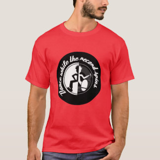 Dance while the record spins retro graphic t-shirt