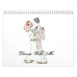 Dance With Me Wall Calendars