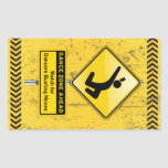 Dance Zone Ahead-Watch for Dancers Busting Moves! Rectangle Stickers