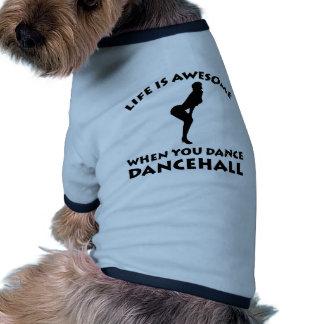 Dancehall dance Designs Pet Shirt