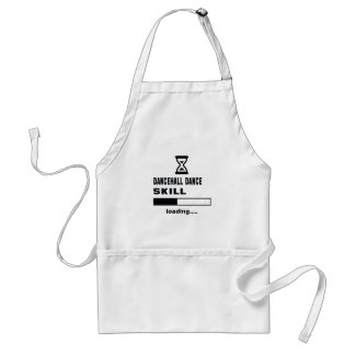 Dancehall dance skill Loading...... Adult Apron