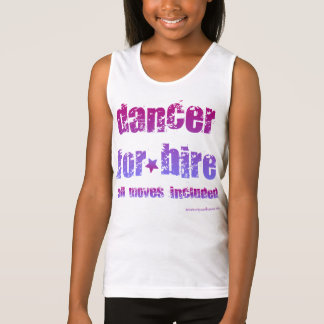 Dancer for Hire Tank Top