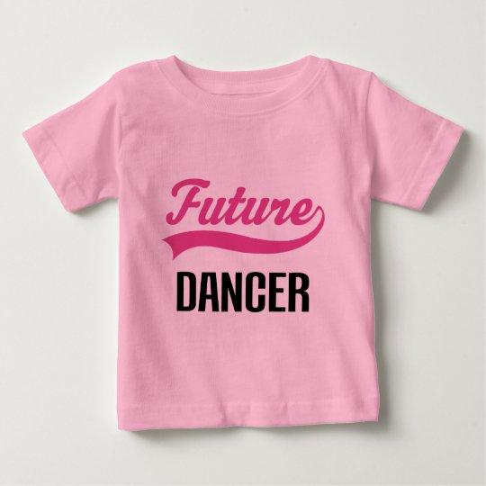 Dancer (Future) Child Baby T-Shirt