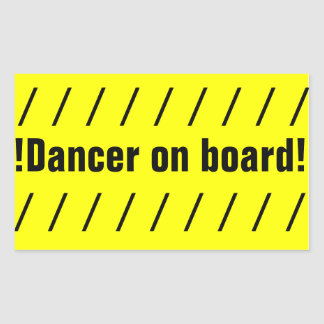 !DANCER ON BOARD! bumber sticker Rectangular Stickers