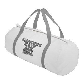 Dancers have the best buns gym bag