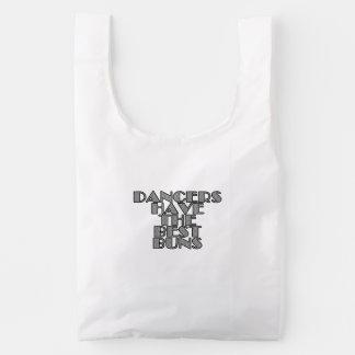 Dancers have the best buns reusable bag