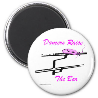 Dancers Raise The Bar (For Light Colored Products) 2 Inch Round Magnet