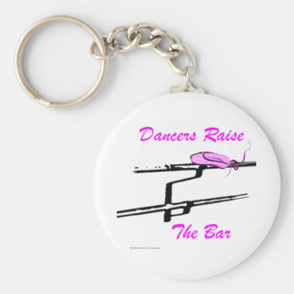 Dancers Raise The Bar (For Light Colored Products) Basic Round Button Keychain